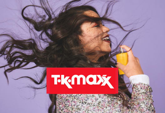 The Best Ever Brands at the Smallest Ever Prices - Up to 60% Less at TK Maxx